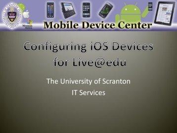 Configure an iOS device - The University of Scranton