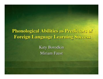 Phonological Abilities as Predictors of Foreign Language Learning ...
