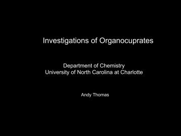 Investigations of Organocuprates