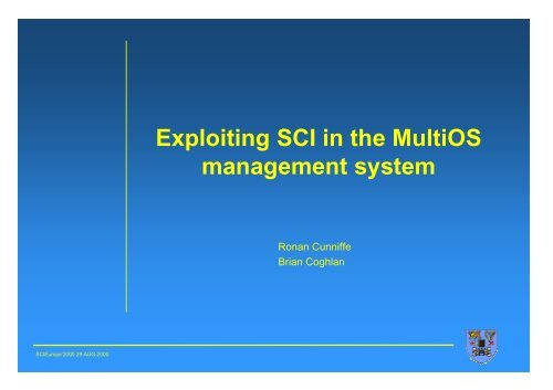 Exploiting SCI in the MultiOS management system - Trinity College ...