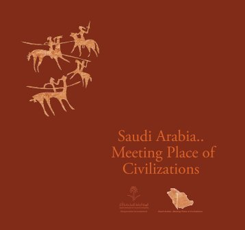 Saudi Arabia - Civilization meeting place
