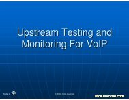 Upstream Testing and Monitoring For VoIP - SCTE - Alaska