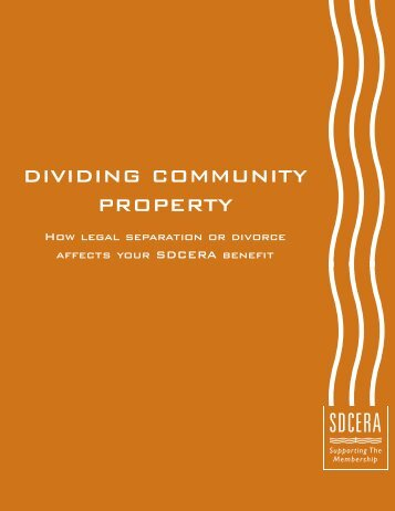 Dividing Community Property booklet - sdcera