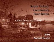 2005 Annual Report - South Dakota Community Foundation
