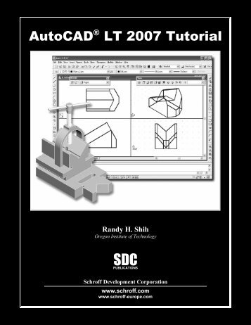 1-58503-294-8 -- AutoCAD LT 2007 Tutorial - SDC Publications