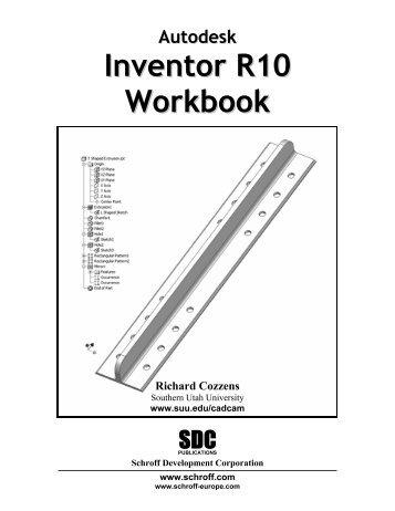 1-58503-312-X -- Autodesk Inventor R10 ... - SDC Publications