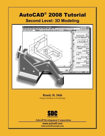 978-1-58503-363-8 -- AutoCAD 2008 Tutorial ... - SDC Publications