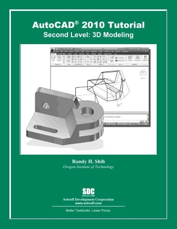 978-1-58503-501-4 -- AutoCAD 2010 Tutorial ... - SDC Publications