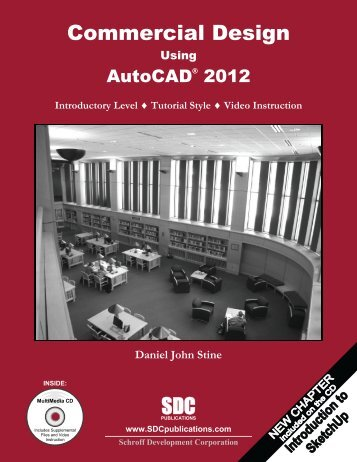 Commercial Design Using AutoCAD 2012 - SDC Publications