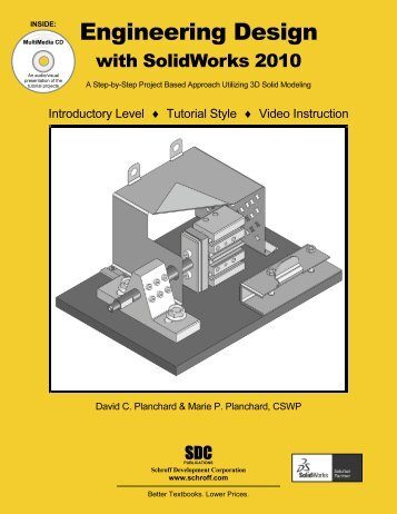 Engineering Design with SolidWorks 2010 - SDC Publications