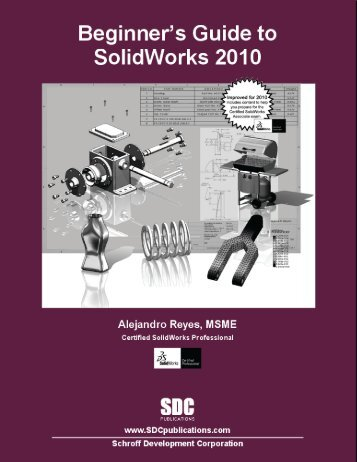 Beginner's Guide to SolidWorks 2010 - SDC Publications