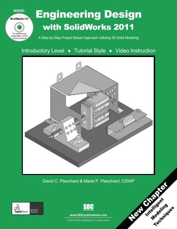 Engineering Design with SolidWorks 2011 - SDC Publications