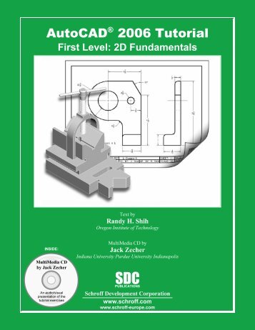 AutoCAD® 2006 Tutorial - SDC Publications