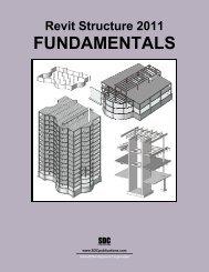 Autodesk Revit Structure 2011 Fundamentals - SDC Publications