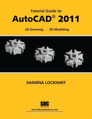 AutoCAD® 2011 - SDC Publications