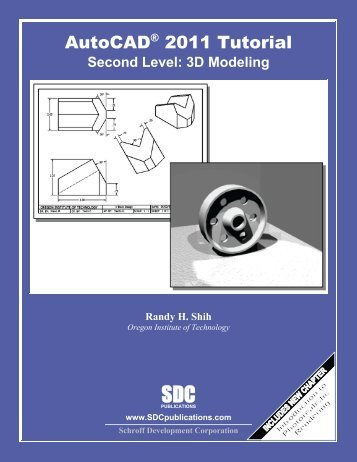 AutoCAD 2011 Tutorial: Second Level - 3D ... - SDC Publications