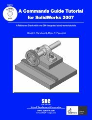 A Commands Guide Tutorial for SolidWorks 2007 - SDC Publications