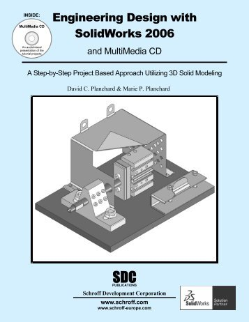 Engineering Design with SolidWorks 2006 - SDC Publications