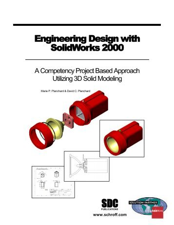 Engineering Design with SolidWorks 2000 - SDC Publications