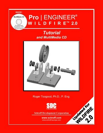 Pro/ENGINEER WILDFIRE 2.0 Tutorial - SDC Publications