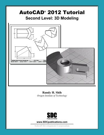 978-1-58503-640-0 -- AutoCAD 2012 Tutorial ... - SDC Publications