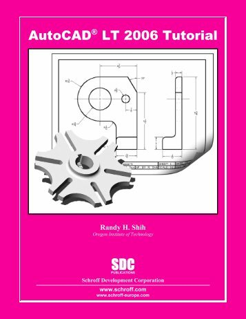 158503245X - AutoCAD LT 2006 Tutorial - SDC Publications