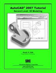 AutoCAD 2007 Tutorial: 3D Modeling - SDC Publications