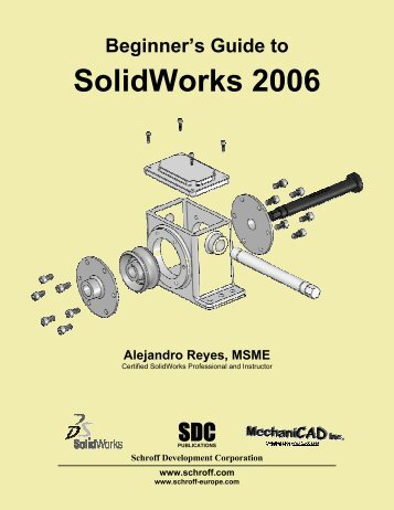Beginner's Guide to SolidWorks 2006 - SDC Publications