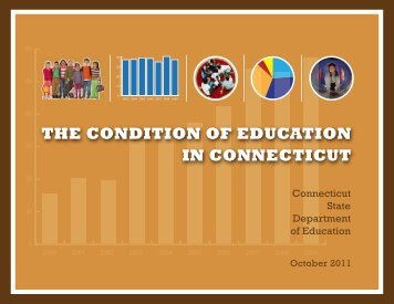 the condition of education in connecticut - Connecticut State ...