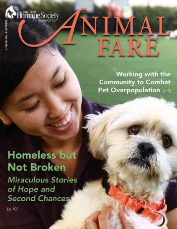 Spring 2013 • V ol. 47 No. 1 - San Diego Humane Society and SPCA