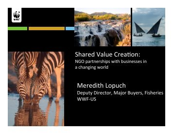 Meredith Lopuch Shared Value Crea on: - Seafood Choices Alliance