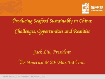 Producing Seafood Sustainably in China: Challenges, Opportunities ...