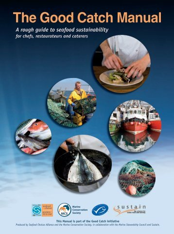 The Good Catch Manual - Seafood Choices Alliance