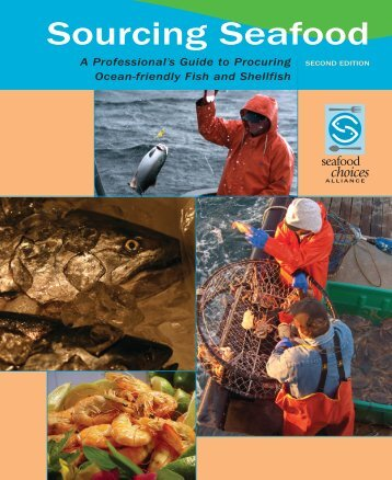 Sourcing Seafood Second Edition - Seafood Choices Alliance