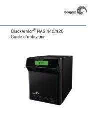 Guide d'utilisation des serveurs BlackArmor NAS 440/420 ... - Seagate