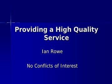 Providing a High Quality Service