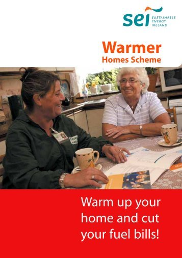 Warmer Homes Leaflet - the Sustainable Energy Authority of Ireland