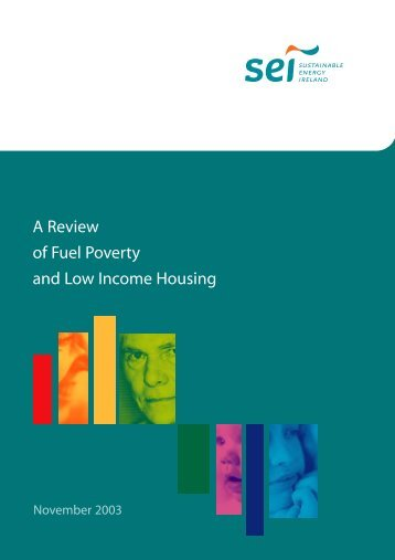 A review of Fuel Poverty and Low Income Housing, 2002