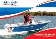 Owners Manual - Sea Jay Aluminium Boats Pty. Ltd.
