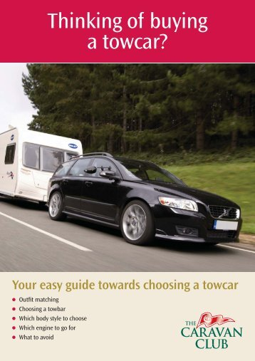 Thinking of buying  a towcar? - The Caravan Club