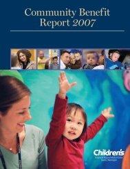 Community Benefit Report 2007 - Seattle Children's