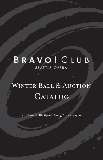 Winter Ball & Auction Catalog - Seattle Opera