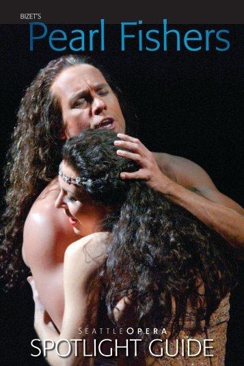 The Pearl Fishers - Seattle Opera