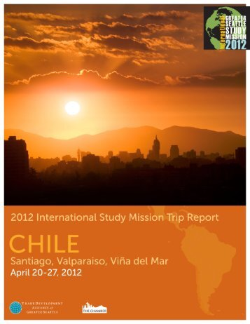 2012 International Study Mission to Chile Trip Report - Trade ...