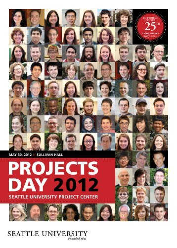 PROJECTS DAY 2012 - Seattle University