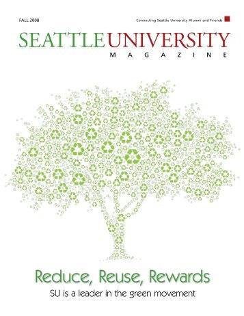 Reduce, Reuse, Rewards - Seattle University
