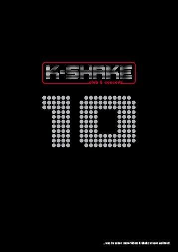 ... was Du schon immer übers K-Shake wissen wolltest!