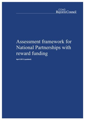 National Partnerships with reward funding - assessment framework - updated April 2013 (4)