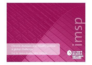 Chronic diseases and (health) politics: a global challenge