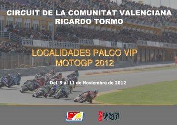 LOCALIDADES PALCO VIP MOTOGP 2012 - Circuit de la Comunitat ...